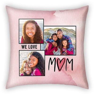 We Love Mom Custom Pillows
