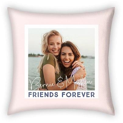 Friends Forever Custom Pillows