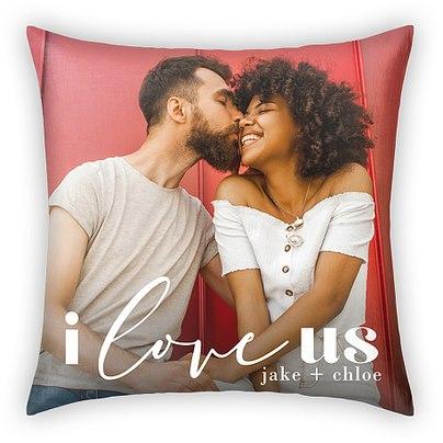 I Love Us Custom Pillows